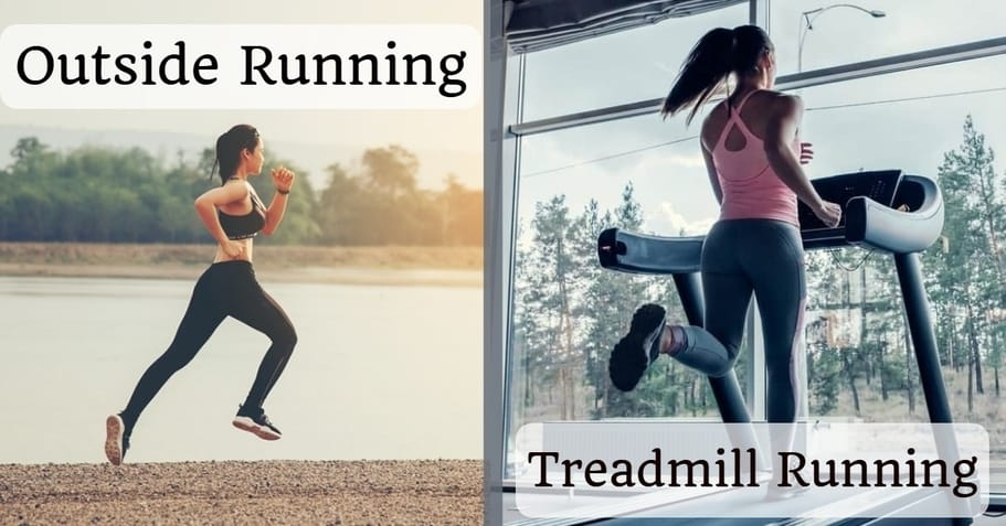 Running Outside vs Treadmill - Which One is Better?