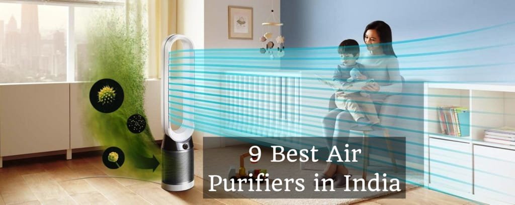 Top 9 Best Air Purifier in India 2021